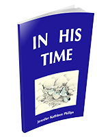 In His Time by Jennifer Phillips